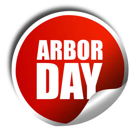 arbor: arbor day, 3D rendering, a red shiny sticker