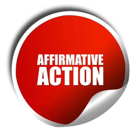 favoring: affirmative action, 3D rendering, a red shiny sticker
