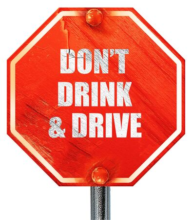 dont drink and drive: dont drink and drive, 3D rendering, a red stop sign