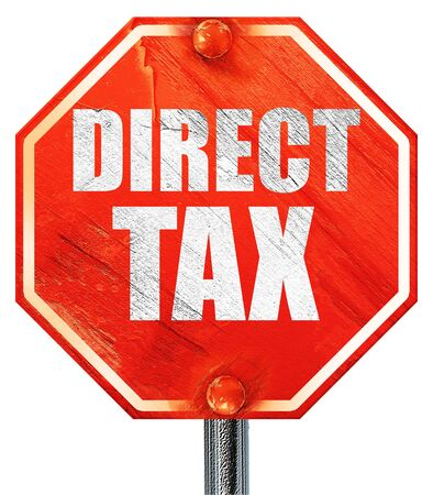 pay cuts: direct tax, 3D rendering, a red stop sign Stock Photo