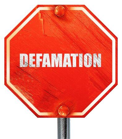 defamation: defamation, 3D rendering, a red stop sign