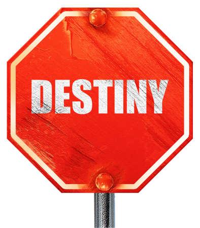 destiny: destiny, 3D rendering, a red stop sign