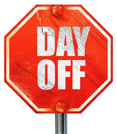 off day: day off, 3D rendering, a red stop sign Stock Photo