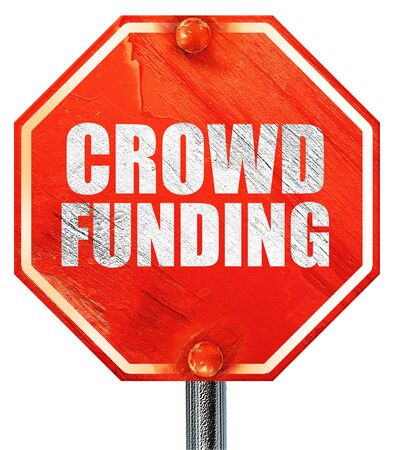 action fund: crowd funding, 3D rendering, a red stop sign Stock Photo