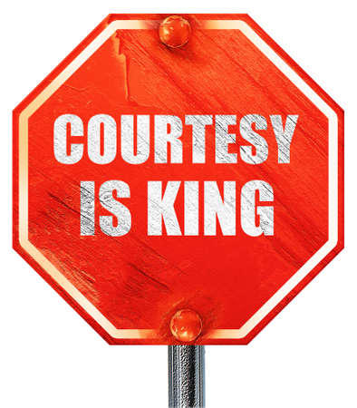 a courtesy: courtesy is king, 3D rendering, a red stop sign Stock Photo