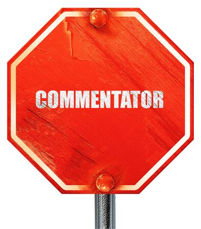 commentator: commentator, 3D rendering, a red stop sign