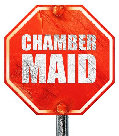 roomservice: chamber maid, 3D rendering, a red stop sign