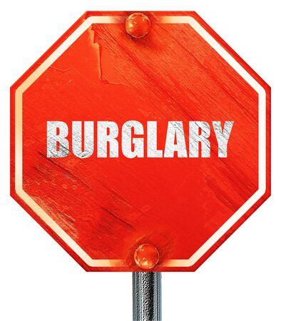 burglary: burglary, 3D rendering, a red stop sign