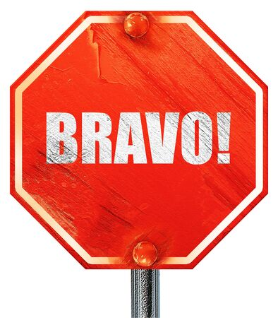 bravo: bravo!, 3D rendering, a red stop sign
