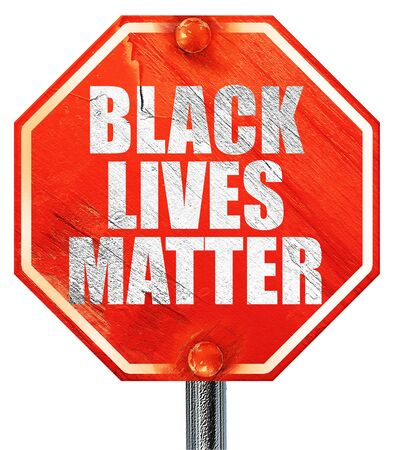 disobedience: black lives matter, 3D rendering, a red stop sign