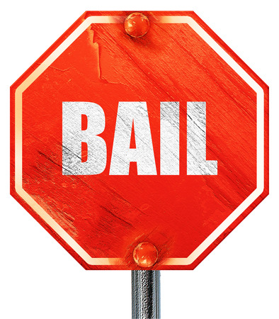 bail: bail, 3D rendering, a red stop sign