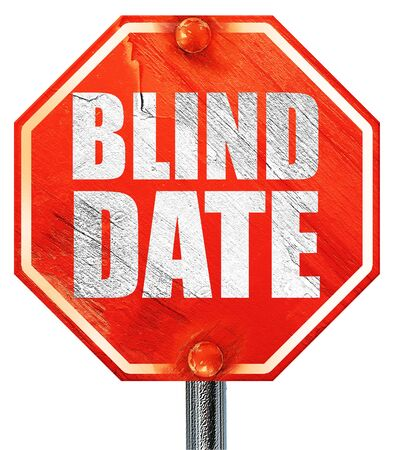harassing: blind date, 3D rendering, a red stop sign