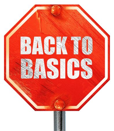 basic scheme: back to basics, 3D rendering, a red stop sign