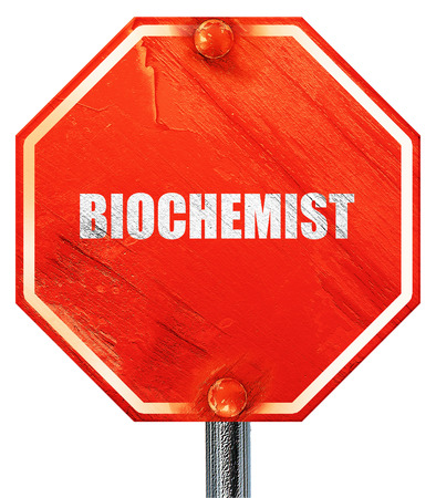 biochemist: biochemist, 3D rendering, a red stop sign