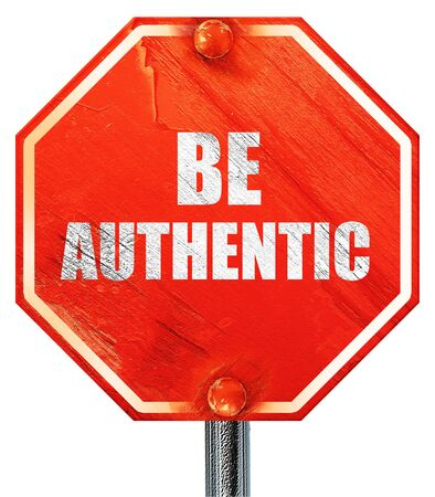 faked: be authentic, 3D rendering, a red stop sign Stock Photo