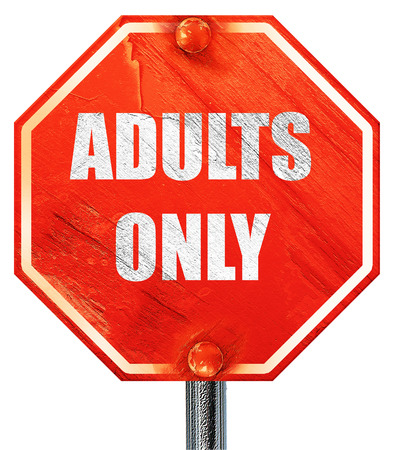 only adults: adults only sign with some vivid colors, 3D rendering, a red stop sign Stock Photo