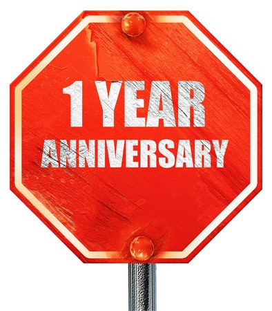 1 year anniversary: 1 year anniversary, 3D rendering, a red stop sign