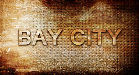 bay city: bay city, 3D rendering, text on a metal backgroundnil