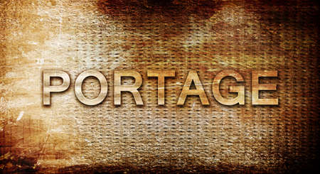 portage: portage, 3D rendering, text on a metal backgroundnil