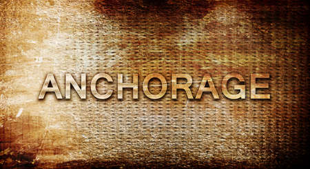 anchorage: anchorage, 3D rendering, text on a metal backgroundnil