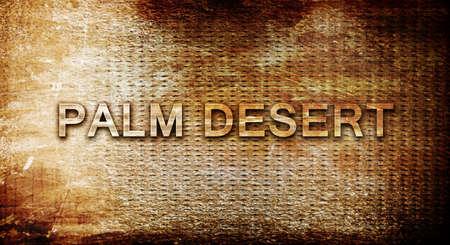 palm desert: palm desert, 3D rendering, text on a metal backgroundnil