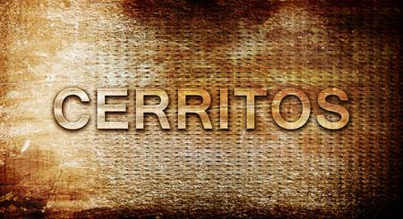 rusts: cerritos, 3D rendering, text on a metal backgroundnil