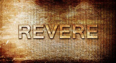 revere: revere, 3D rendering, text on a metal backgroundnil Stock Photo