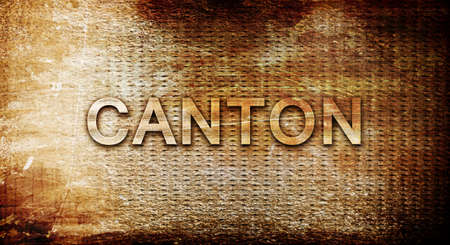rusts: canton, 3D rendering, text on a metal backgroundnil