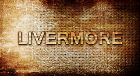 livermore, 3D rendering, text on a metal background