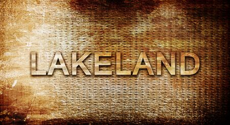 lakeland: lakeland, 3D rendering, text on a metal background