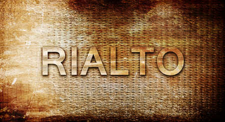 rialto: rialto, 3D rendering, text on a metal background