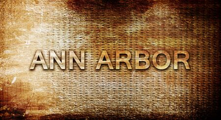 arbor: ann arbor, 3D rendering, text on a metal background