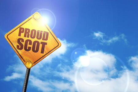 scot: proud scot, 3D rendering, glowing yellow traffic sign