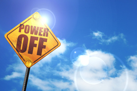 power off: power off, 3D rendering, glowing yellow traffic sign
