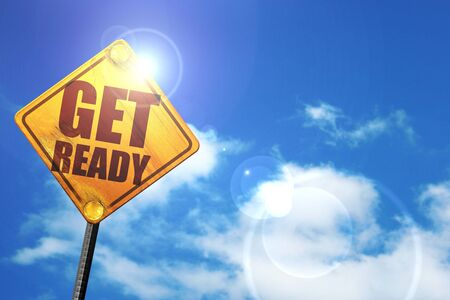 preparedness: get ready, 3D rendering, glowing yellow traffic sign Stock Photo