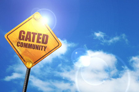gated: gated community, 3D rendering, glowing yellow traffic sign