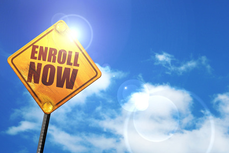 registering: enroll now, 3D rendering, glowing yellow traffic sign