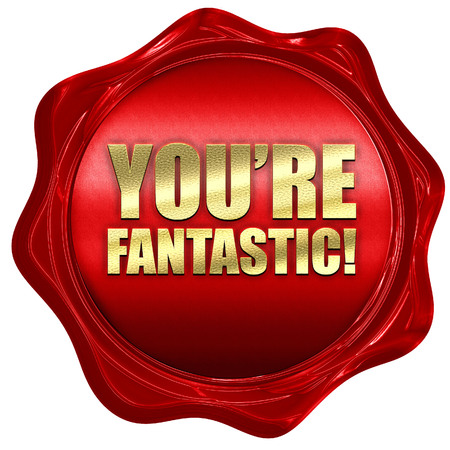 compliment: youre fantastic, 3D rendering, a red wax seal