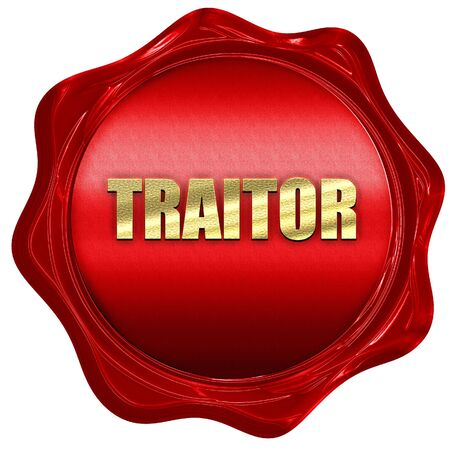 traitor: traitor, 3D rendering, a red wax seal Stock Photo