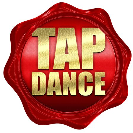 tap dance: tap dance, 3D rendering, a red wax seal Stock Photo