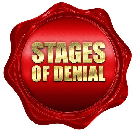 denial: stages of denial, 3D rendering, a red wax seal