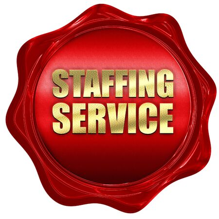 staffing: staffing service, 3D rendering, a red wax seal