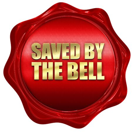 saved: saved by the bell, 3D rendering, a red wax seal Stock Photo