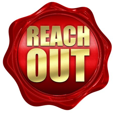 reach out: reach out, 3D rendering, a red wax seal Stock Photo