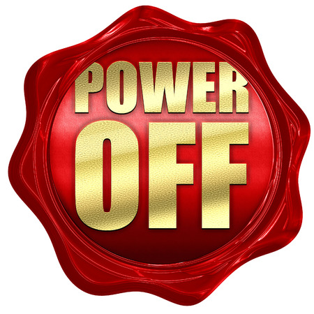 power off: power off, 3D rendering, a red wax seal Stock Photo