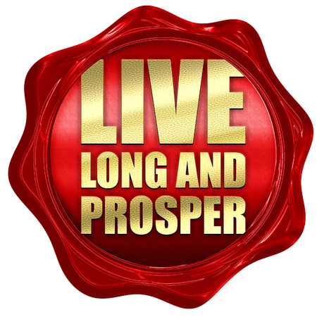 prosper: live long and prosper, 3D rendering, a red wax seal Stock Photo
