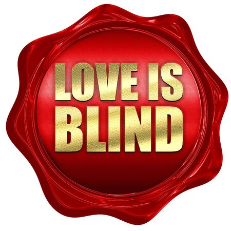 blindly: love is blind, 3D rendering, a red wax seal