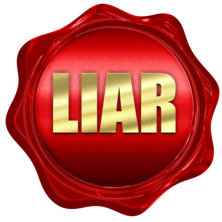 liar: liar, 3D rendering, a red wax seal Stock Photo