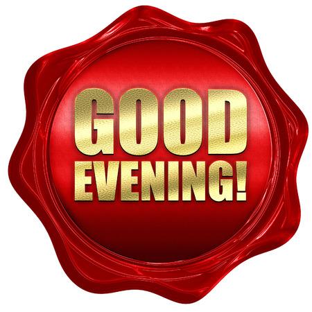 good evening: good evening, 3D rendering, a red wax seal Stock Photo