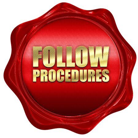 regulated: follow procedures, 3D rendering, a red wax seal